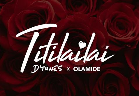 MUSIC: DTunes ft. Olamide – TitiLailai