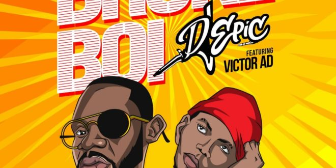 Dj Epic ft Victor Ad - Broke Boi